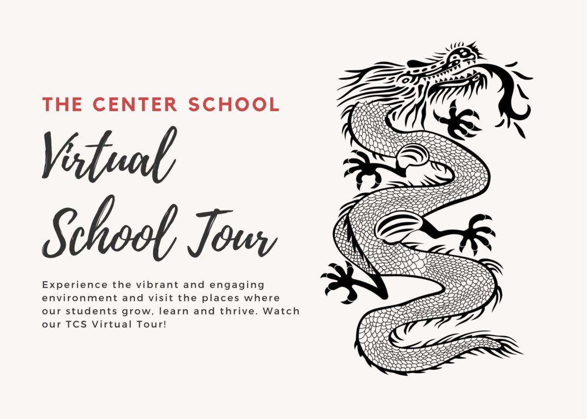 The Center School Virtual School Tour Experience the vibrant and engaging environment and visit the places where ourstudents grow, learn and thrive. Watch our TCS Virtual Tour!